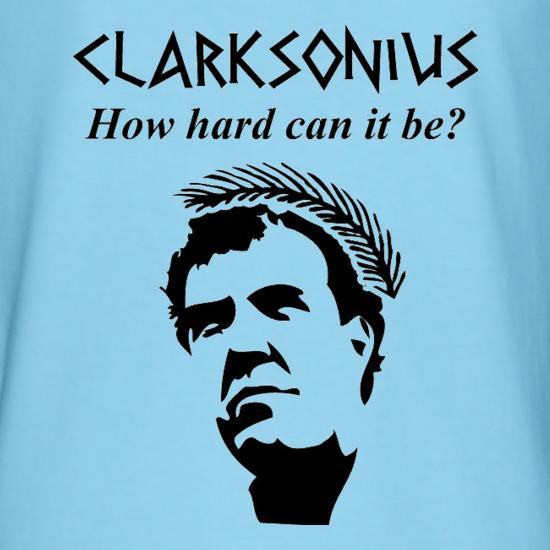 Clarksonius How Hard Can It Be? t shirt
